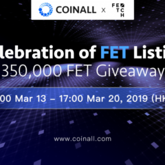 PR: CoinAll Lists Fetch.AI and Offers a 350,000 FET Giveaway