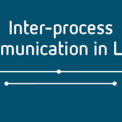 Introducing the guide to inter-process communication in Linux