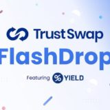 TrustSwap and Yield Launch a New FlashDrop Program to Incentivize Smaller Stakers