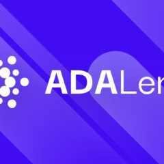 ADALend Is Building a Cardano Native, Scalable and Decentralized Lending Protocol